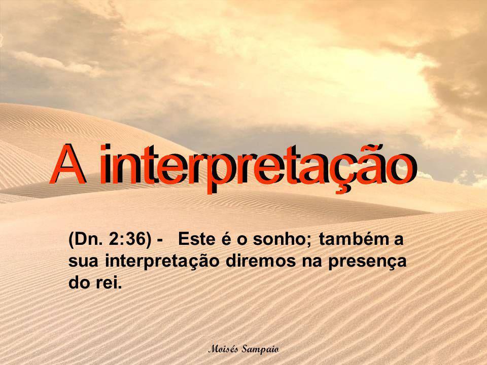 A interpretação A interpretação