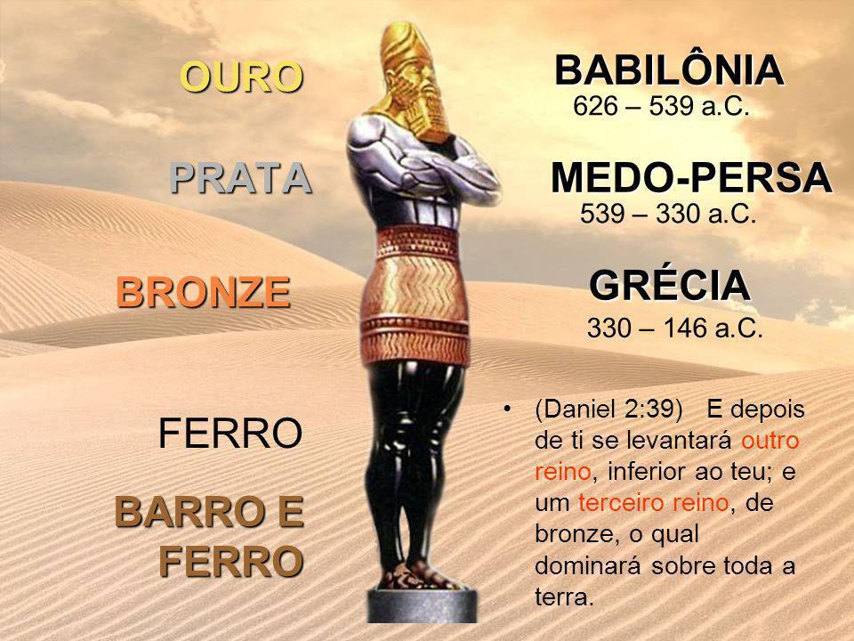 BABILÔNIA MEDO-PERSA GRÉCIA