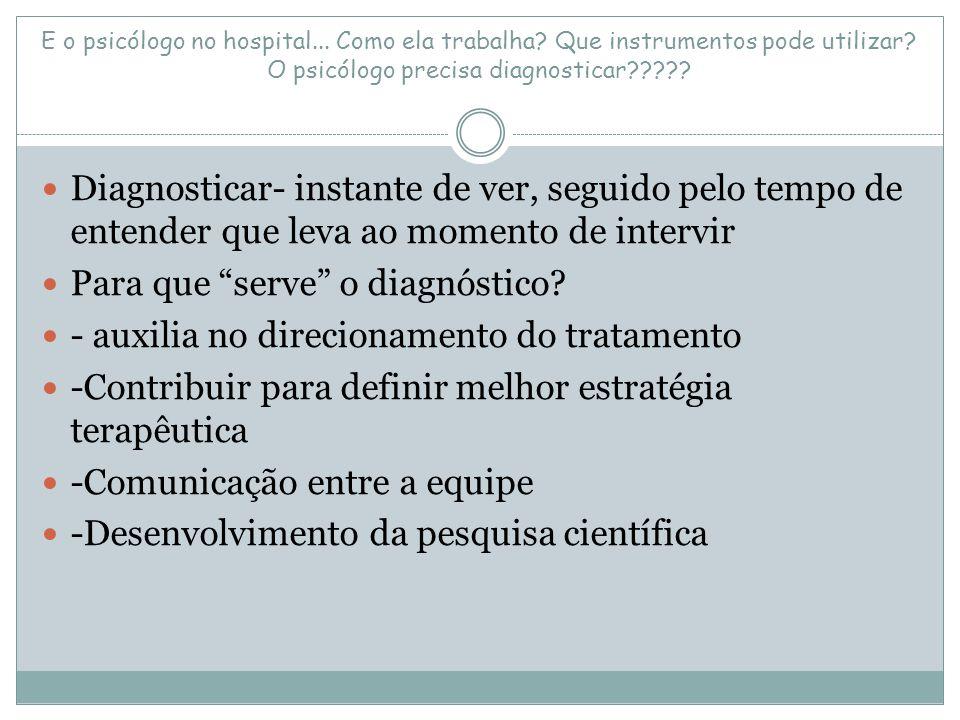 Para que serve o diagnóstico