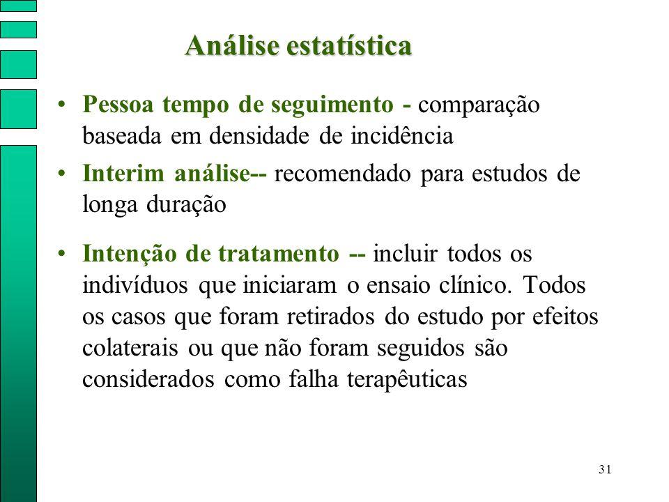 Análise estatística Pessoa tempo de seguimento - comparação baseada em densidade de incidência.