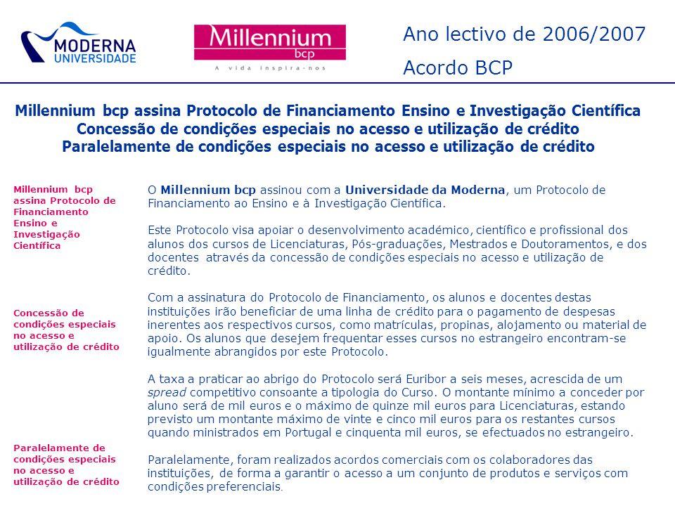 Ano lectivo de 2006/2007 Acordo BCP