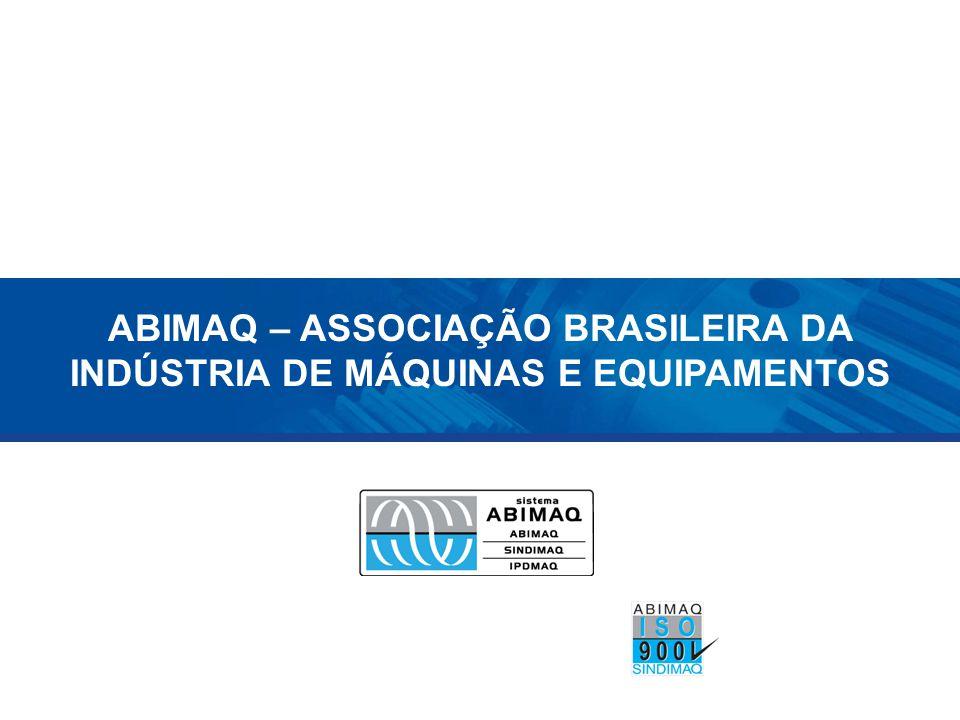ABIMAQ – ASSOCIAÇÃO BRASILEIRA DA INDÚSTRIA DE MÁQUINAS E EQUIPAMENTOS