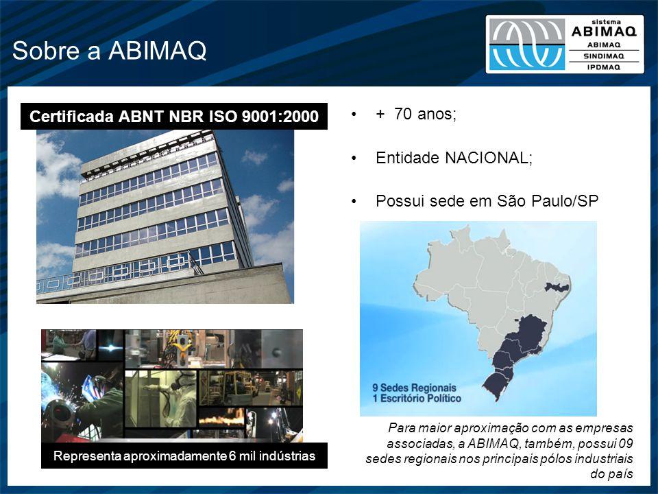 Certificada ABNT NBR ISO 9001:2000