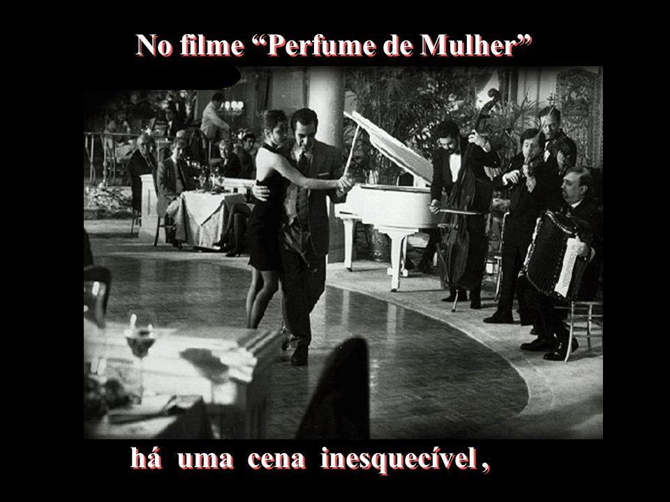 No filme Perfume de Mulher