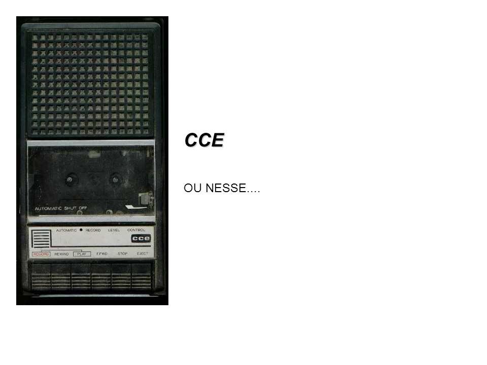 CCE OU NESSE....