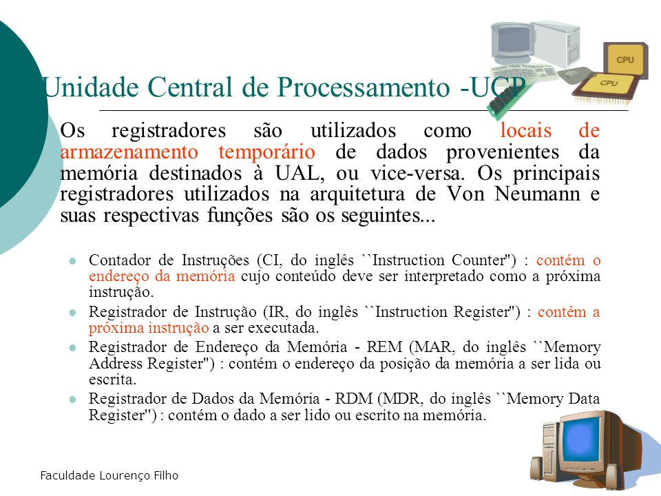 Unidade Central de Processamento -UCP