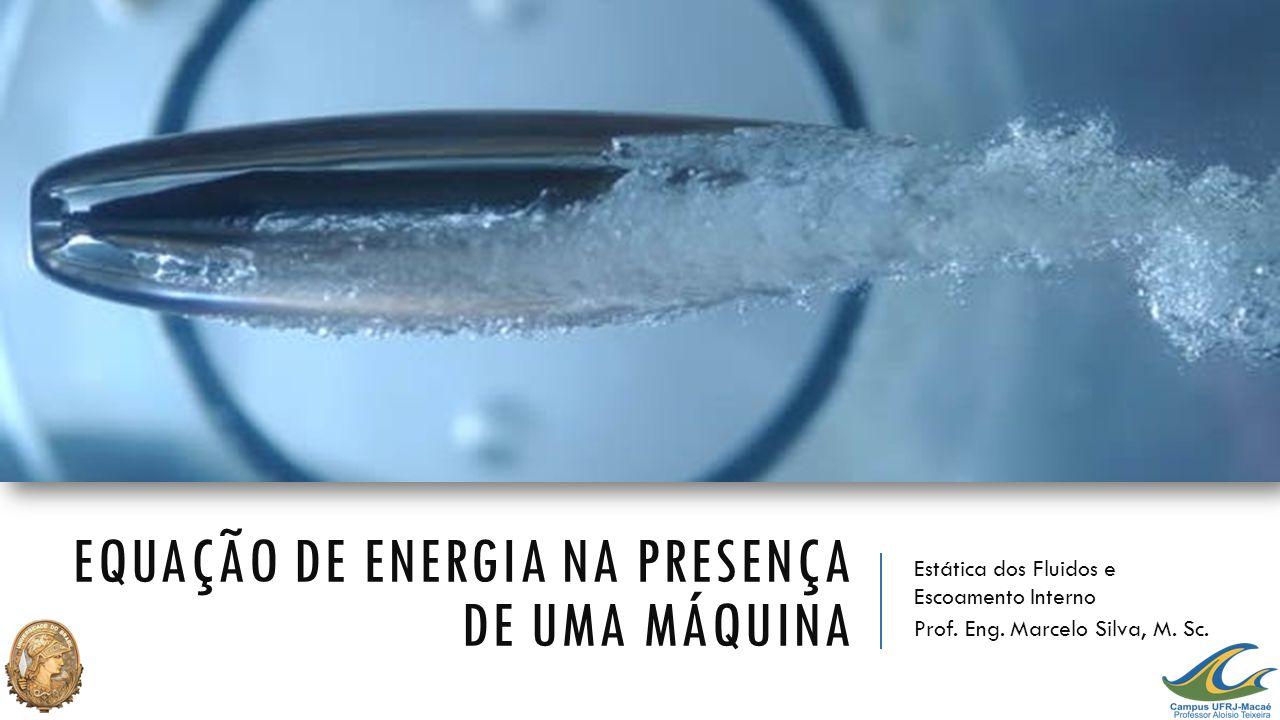 Equação de energia na presença de uma máquina