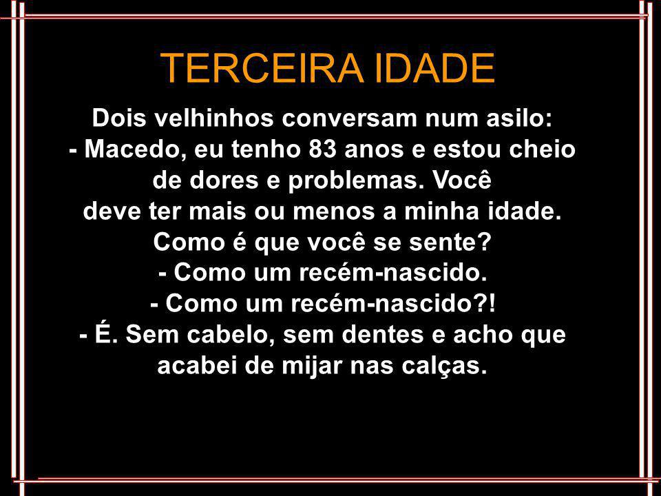 TERCEIRA IDADE