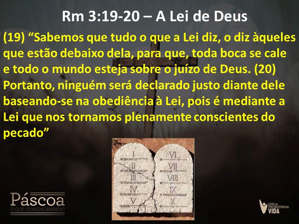 Rm 3:19-20 – A Lei de Deus