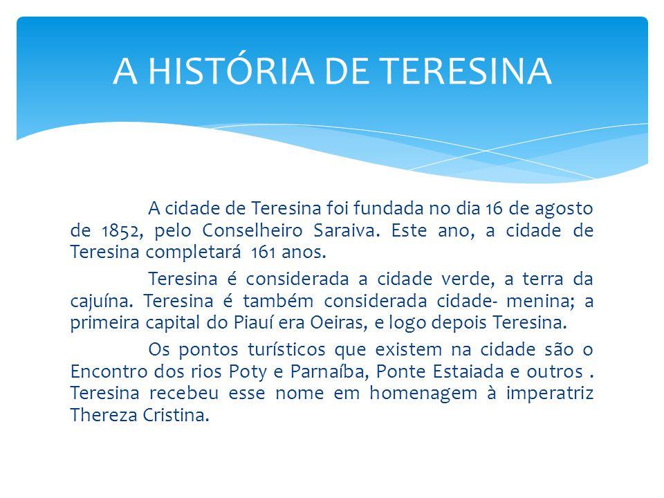 A HISTÓRIA DE TERESINA