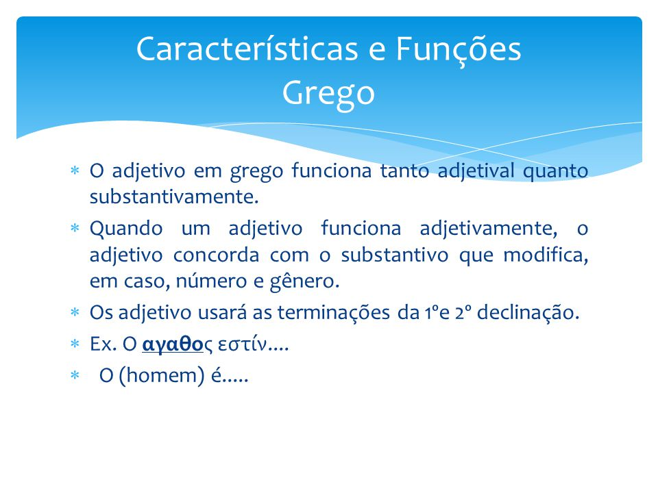 Características e Funções Grego