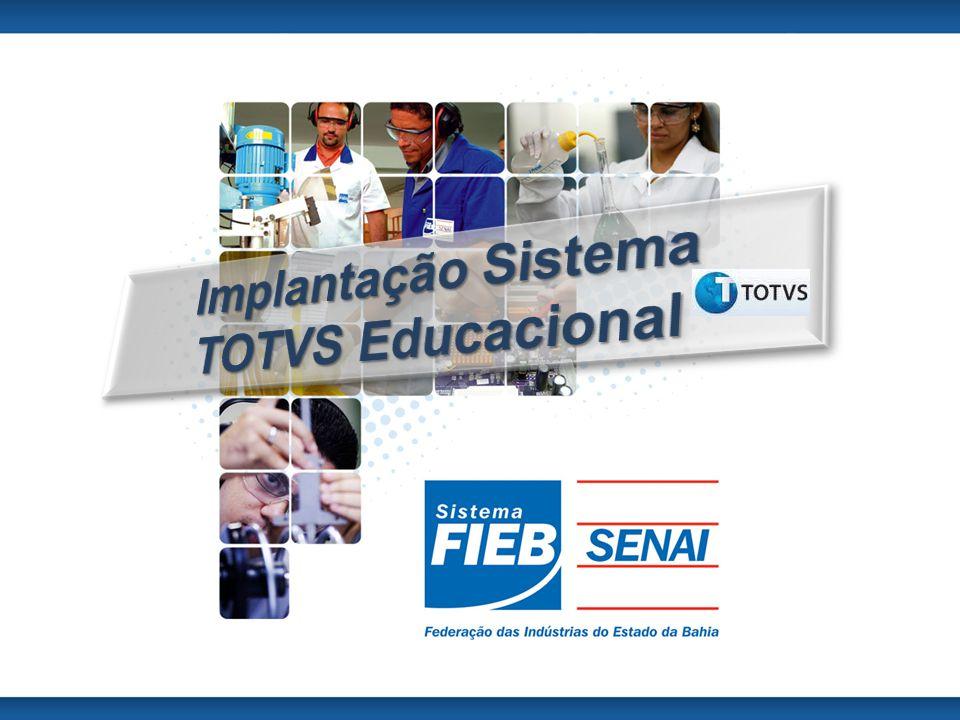 Implantação Sistema TOTVS Educacional