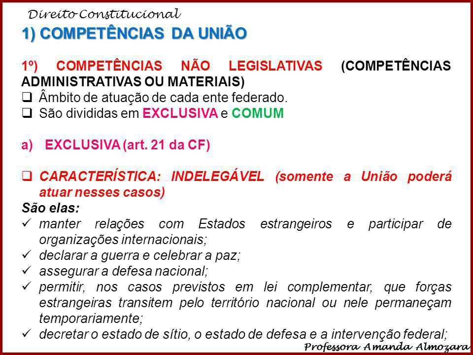 1) COMPETÊNCIAS DA UNIÃO