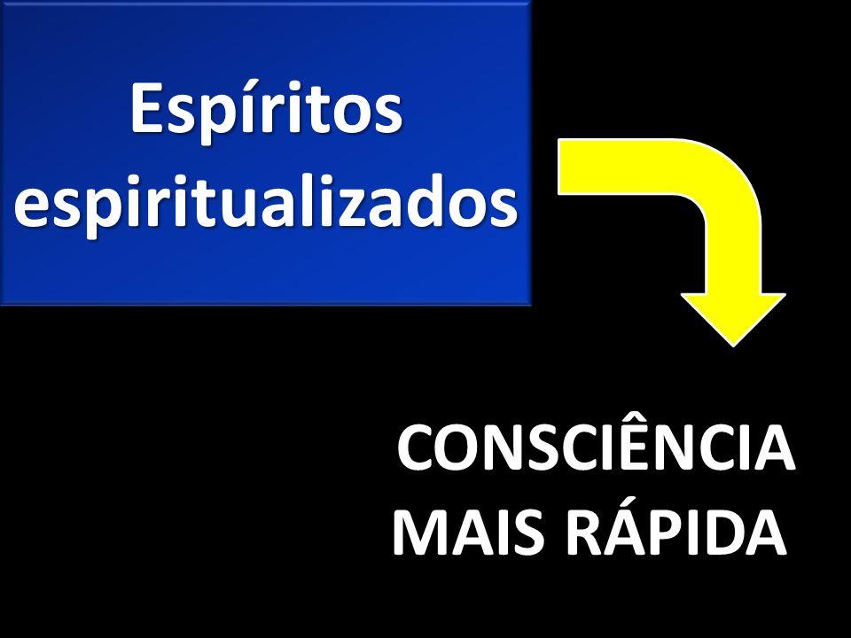 Espíritos espiritualizados