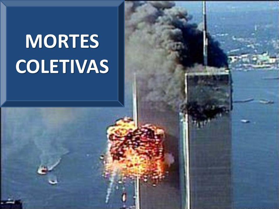 MORTES COLETIVAS