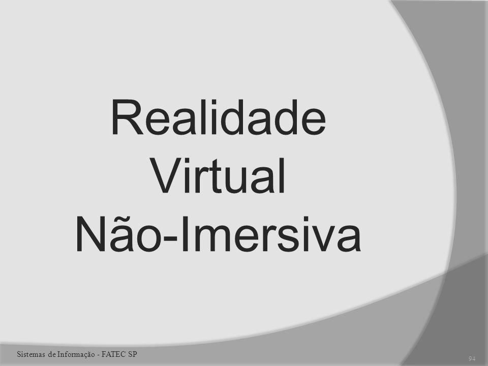 Realidade Virtual Não-Imersiva