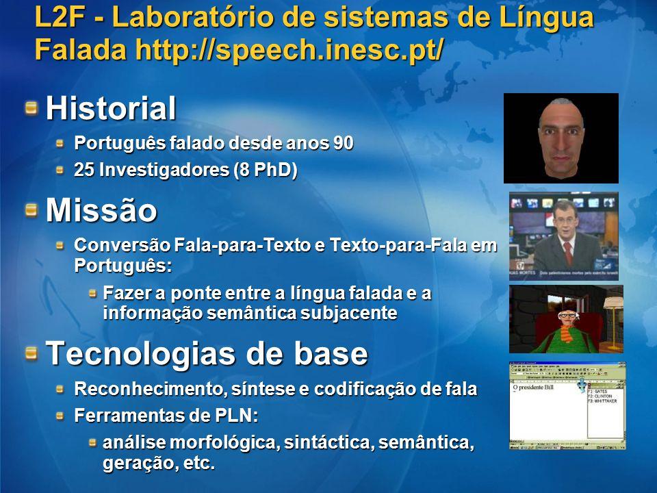 L2F - Laboratório de sistemas de Língua Falada http://speech.inesc.pt/