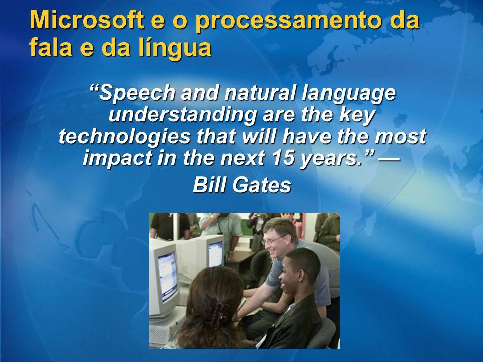 Microsoft e o processamento da fala e da língua