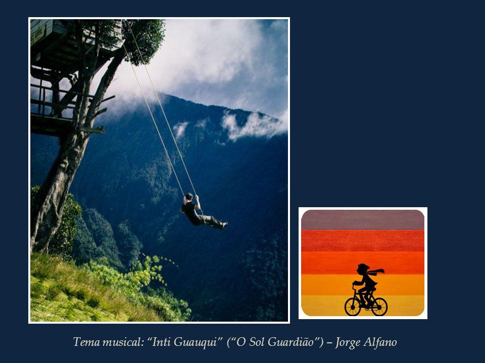 Tema musical: Inti Guauqui ( O Sol Guardião ) – Jorge Alfano