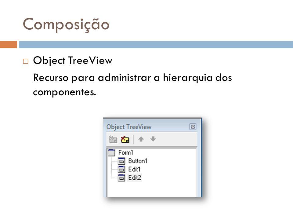 Composição Object TreeView