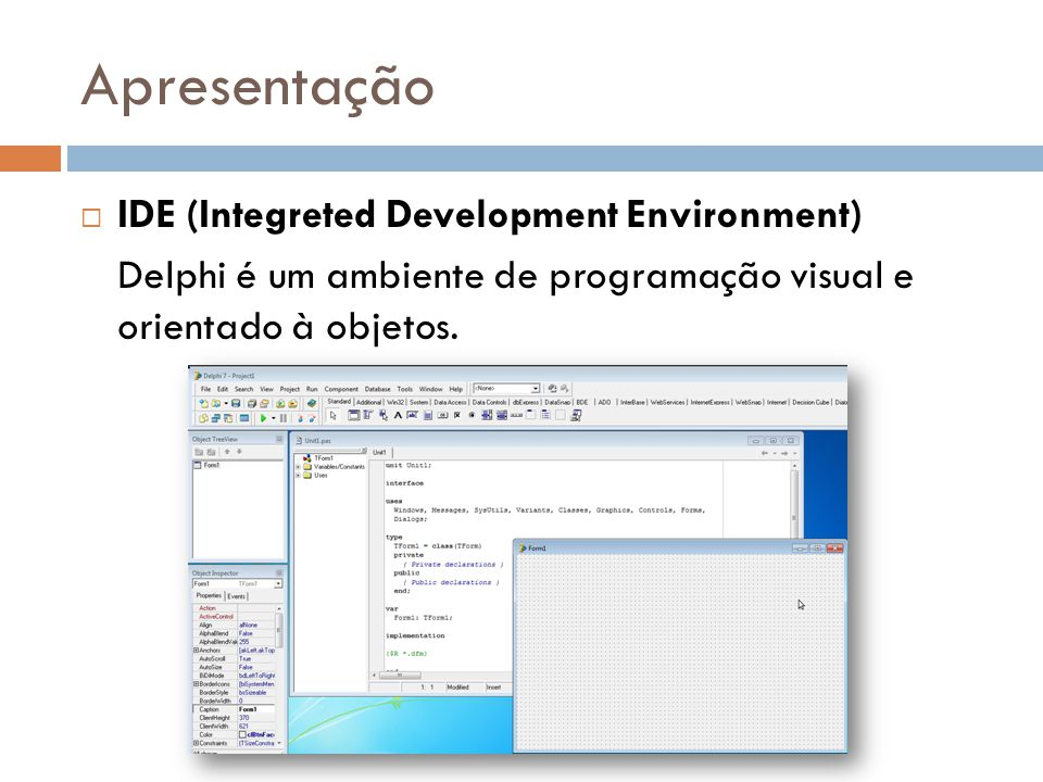 Apresentação IDE (Integreted Development Environment)