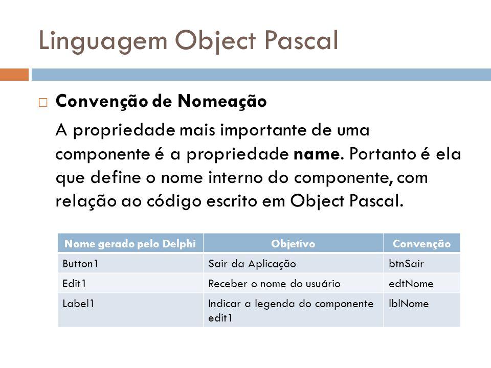 Linguagem Object Pascal