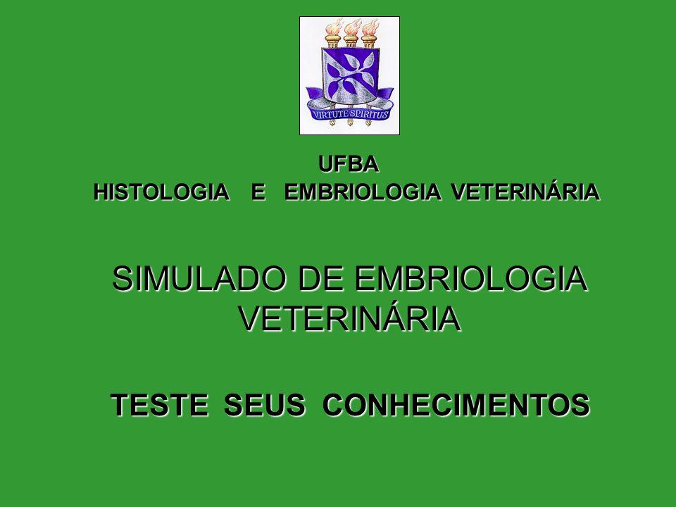 SIMULADO DE EMBRIOLOGIA