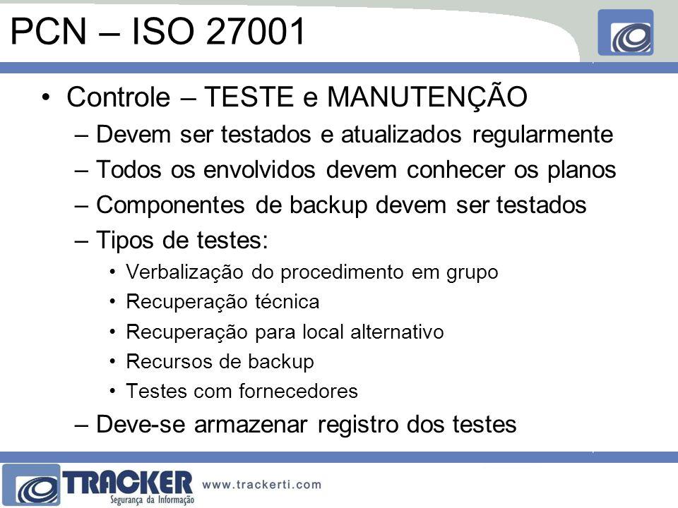 PCN – ISO 27001 Controle – TESTE e MANUTENÇÃO