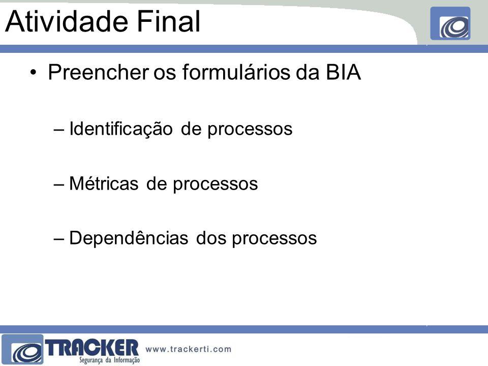 Atividade Final Preencher os formulários da BIA