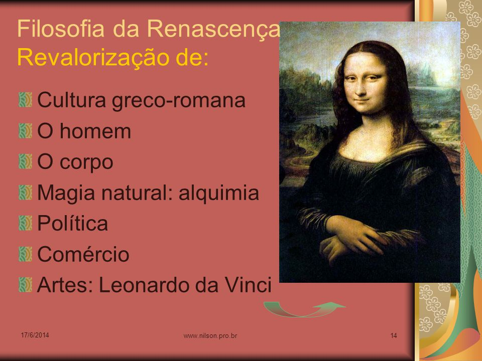 Filosofia da Renascença Revalorização de: