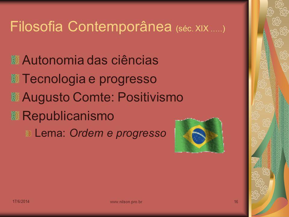 Filosofia Contemporânea (séc. XIX .....)