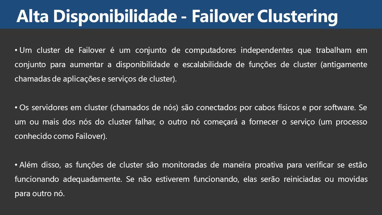 Alta Disponibilidade - Failover Clustering