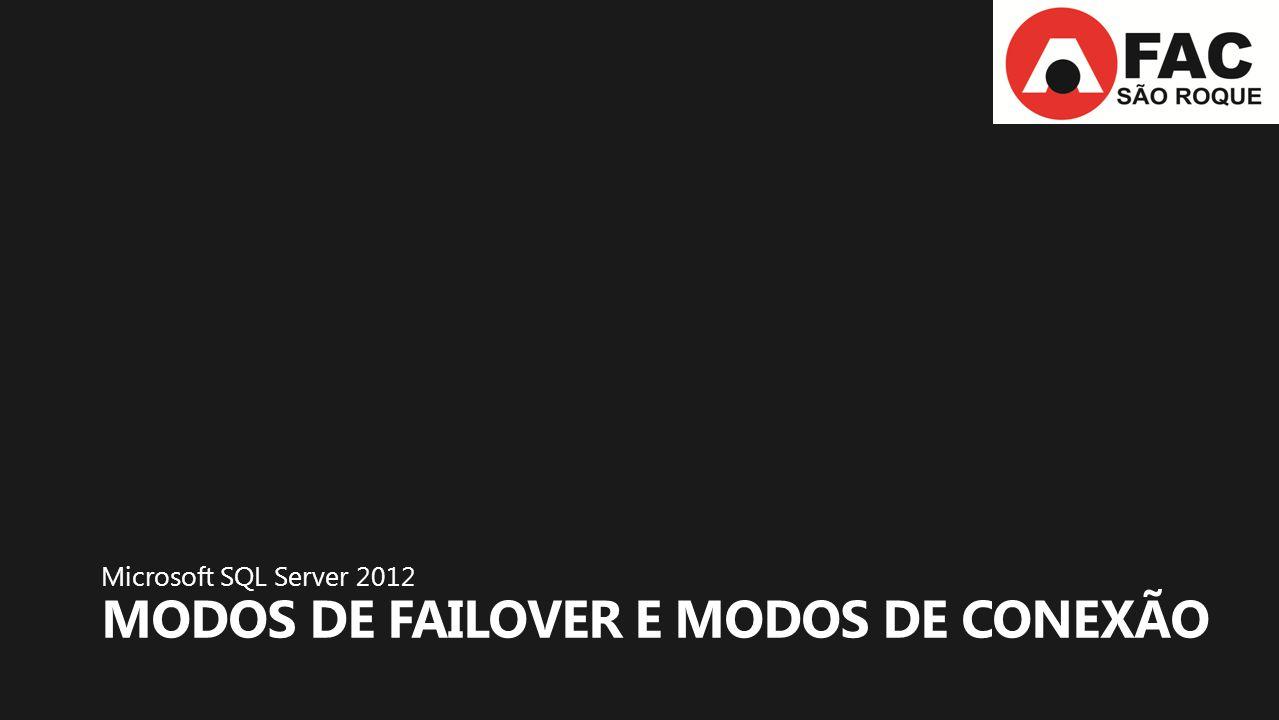 Modos de Failover e modos de conexão