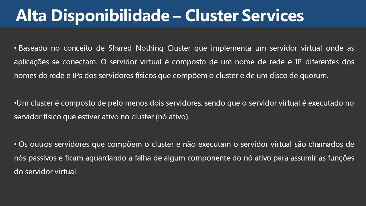 Alta Disponibilidade – Cluster Services