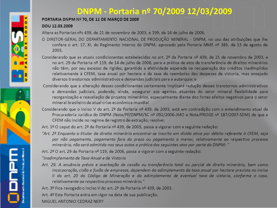 DNPM - Portaria nº 70/2009 12/03/2009