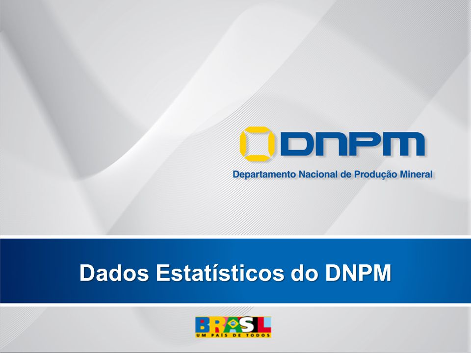 Dados Estatísticos do DNPM