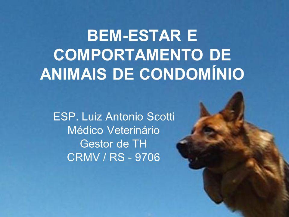 BEM-ESTAR E COMPORTAMENTO DE ANIMAIS DE CONDOMÍNIO