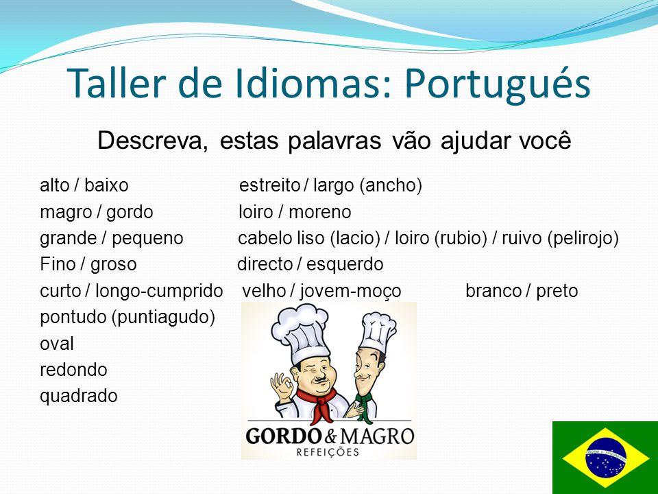 Taller de Idiomas: Portugués