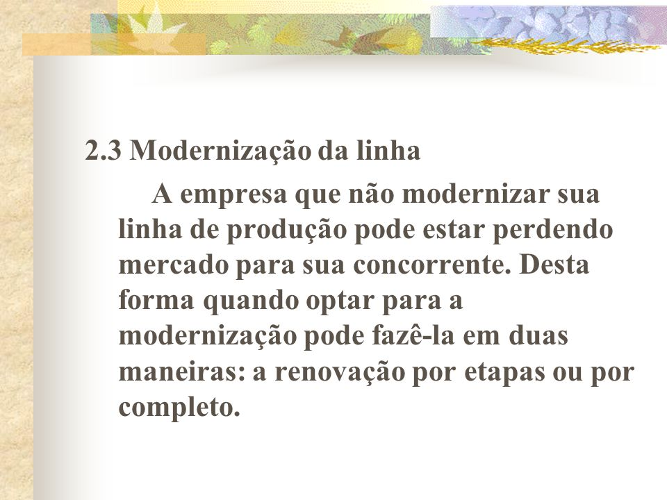 2.3 Modernização da linha