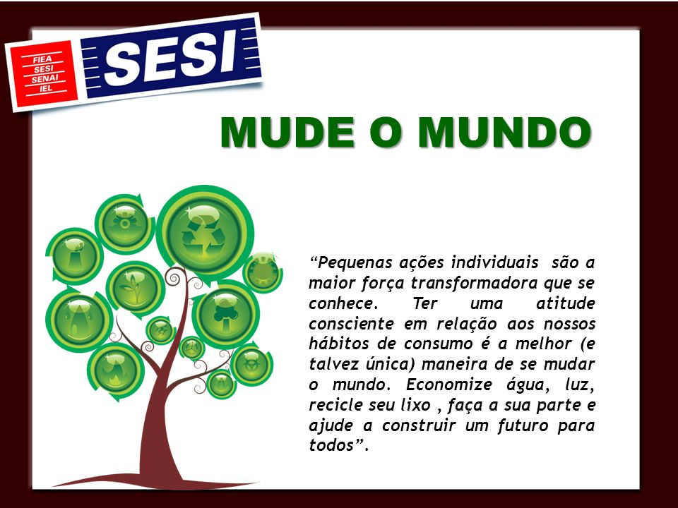 MUDE O MUNDO