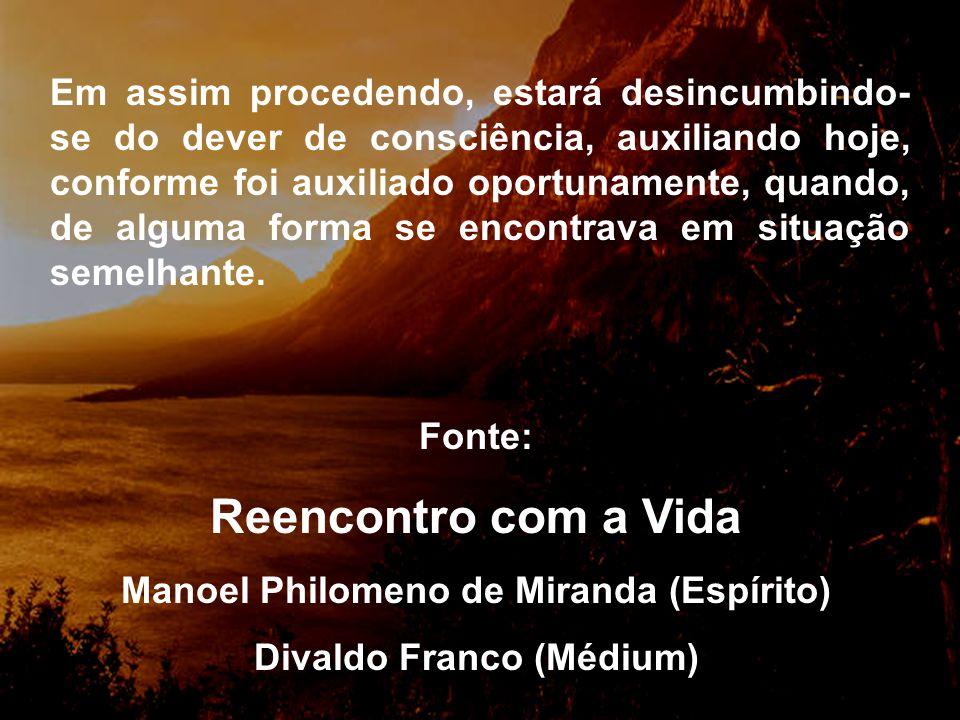 Manoel Philomeno de Miranda (Espírito) Divaldo Franco (Médium)