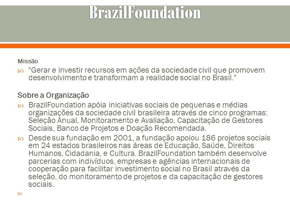 BrazilFoundation Missão.