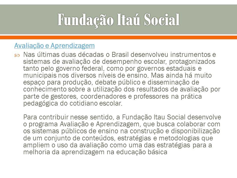 Fundação Itaú Social Avaliação e Aprendizagem