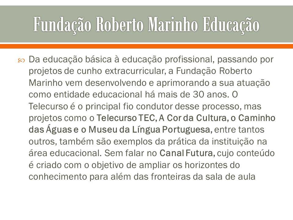 Fundação Roberto Marinho Educação