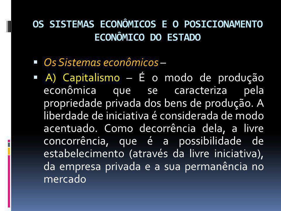 OS SISTEMAS ECONÔMICOS E O POSICIONAMENTO ECONÔMICO DO ESTADO