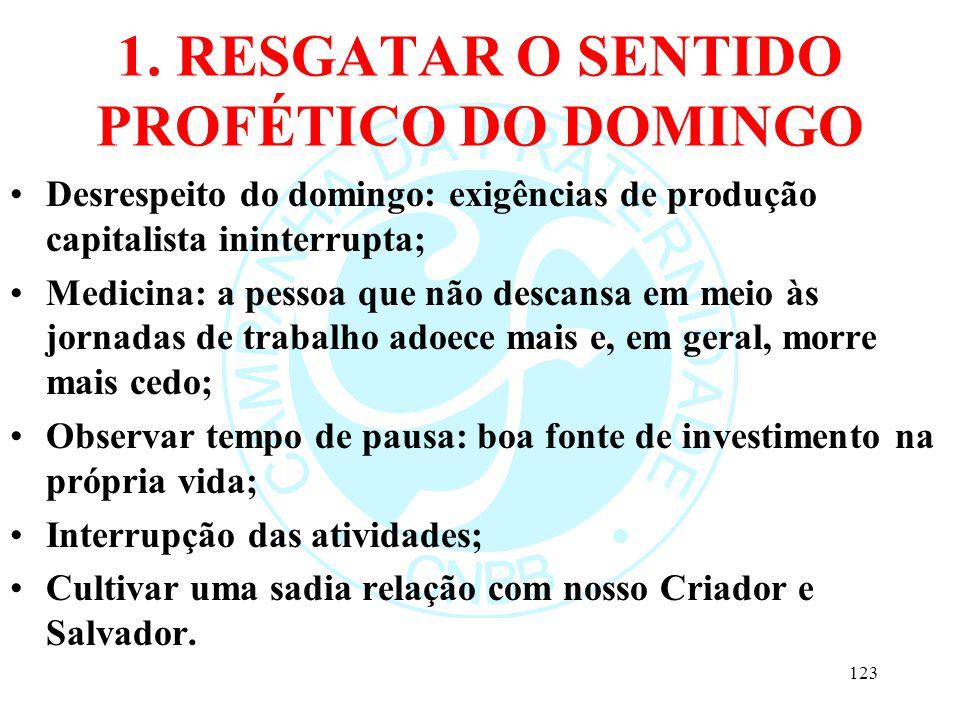 1. RESGATAR O SENTIDO PROFÉTICO DO DOMINGO