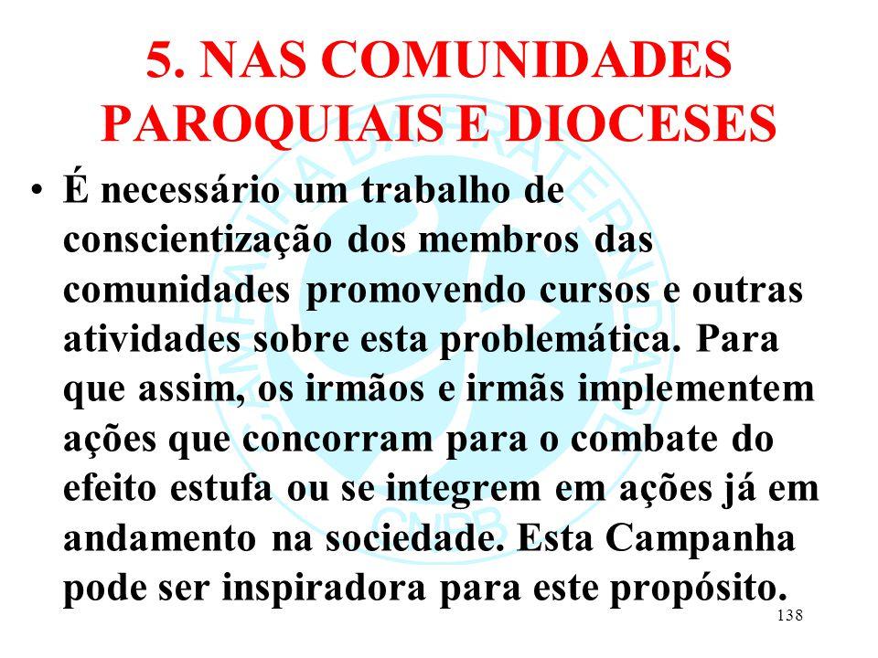 5. NAS COMUNIDADES PAROQUIAIS E DIOCESES