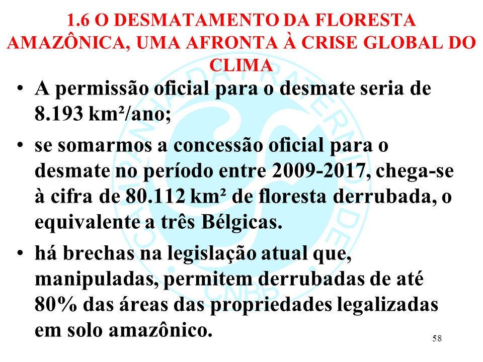 A permissão oficial para o desmate seria de 8.193 km²/ano;