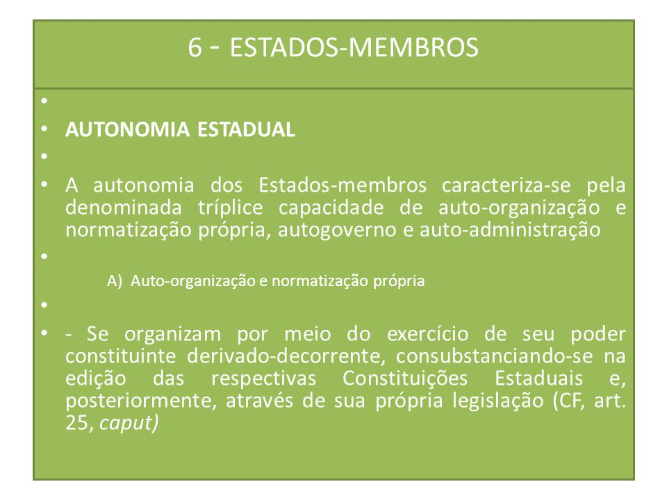 6 - ESTADOS-MEMBROS AUTONOMIA ESTADUAL