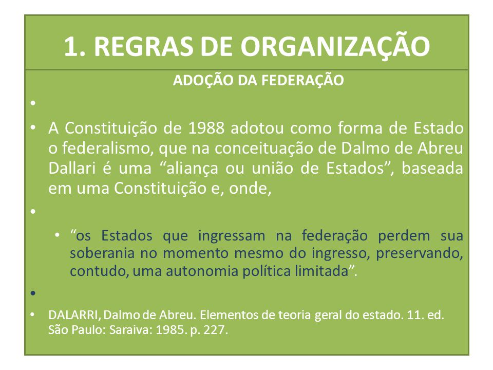 1. REGRAS DE ORGANIZAÇÃO ADOÇÃO DA FEDERAÇÃO.